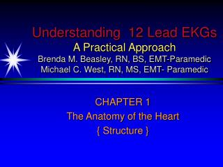 CHAPTER 1 The Anatomy of the Heart { Structure }