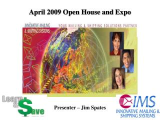 April 2009 Open House and Expo