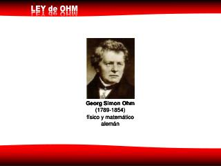 Georg Simon Ohm  (1789-1854)