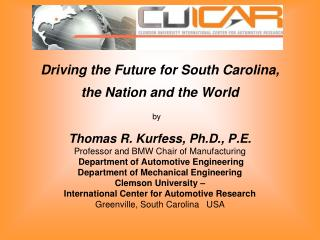 Driving the Future for South Carolina, the Nation and the World