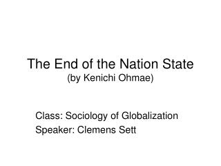 The End of the Nation State (by Kenichi Ohmae)