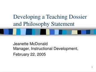 Developing a Teaching Dossier and Philosophy Statement