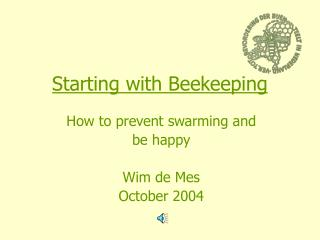Starting with Beekeeping