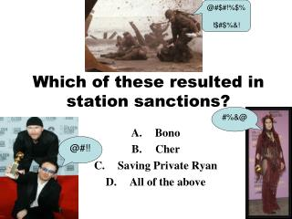 Which of these resulted in station sanctions?