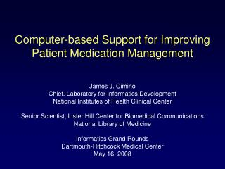 Computer-based Support for Improving Patient Medication Management