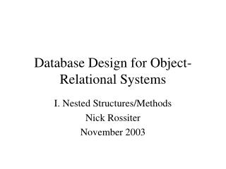 Database Design for Object-Relational Systems
