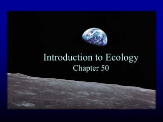 Introduction to Ecology Chapter 50