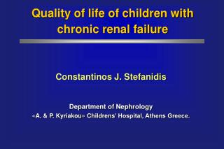 Quality of life of children with chronic renal failure