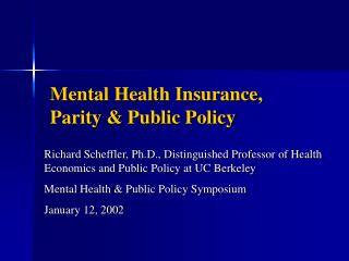 Mental Health Insurance, Parity & Public Policy