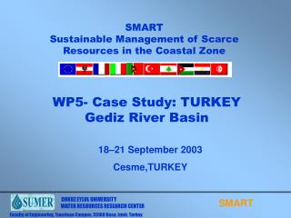 WP5- Case Study: TURKEY Gediz River Basin