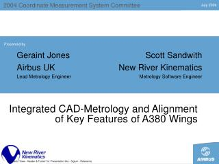 Integrated CAD-Metrology and Alignment of Key Features of A380 Wings