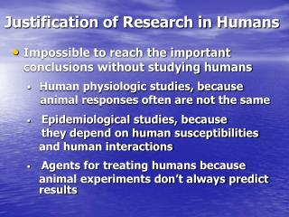 Justification of Research in Humans