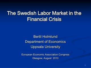 The Swedish Labor Market in the Financial Crisis