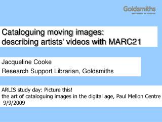 Cataloguing moving images: describing artists' videos with MARC21
