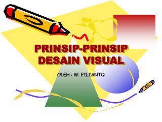 PRINSIP-PRINSIP DESAIN VISUAL