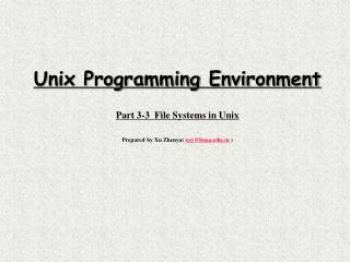 Unix Programming Environment Part 3-3  File Systems in Unix