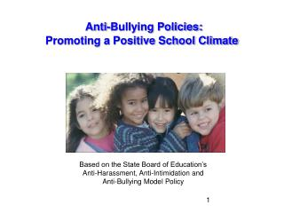 Anti-Bullying Policies: Promoting a Positive School Climate
