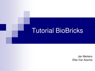 Tutorial BioBricks