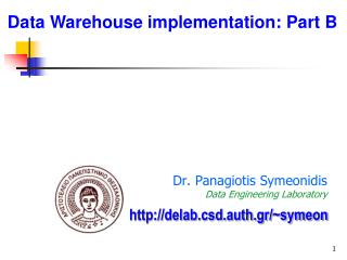 Dr .  Panagiotis S ymeonidis Data Engineering Laboratory