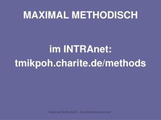 MAXIMAL METHODISCH