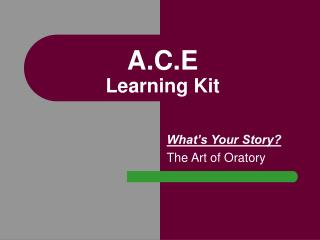 A.C.E Learning Kit