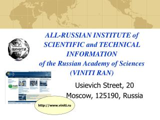 ALL-RUSSIAN INSTITUTE of SCIENTIFIC and TECHNICAL INFORMATION of the Russian Academy of Sciences (VINITI RAN)