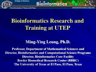 Bioinformatics Research and Training at UTEP