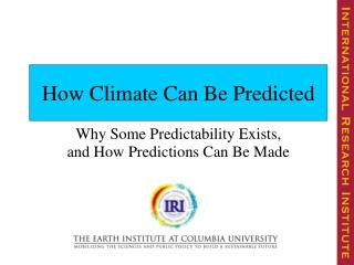 How Climate Can Be Predicted