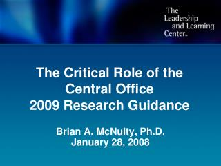 The Critical Role of the Central Office 2009 Research Guidance