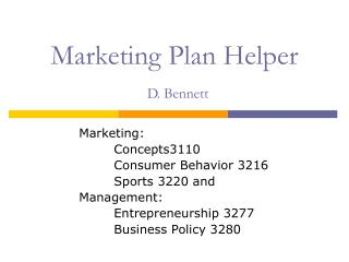 Marketing Plan Helper D. Bennett