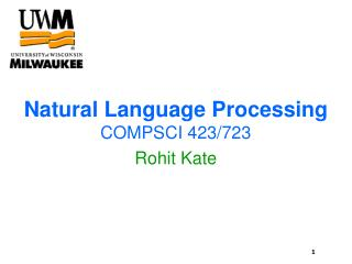 Natural Language Processing COMPSCI 423/723 Rohit Kate