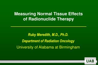 Measuring Normal Tissue Effects of Radionuclide Therapy
