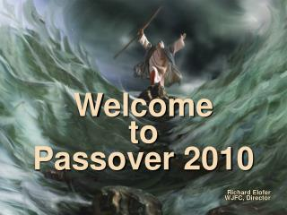 Welcome to Passover 2010