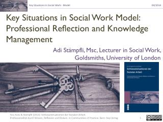 Key Situations in Social Work Model: Professional Reflection and Knowledge Management