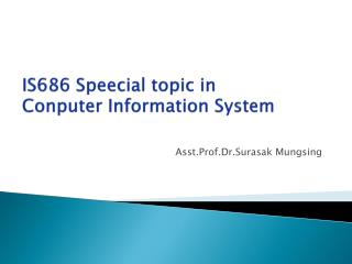 IS686  Speecial  topic in  Conputer  Information System