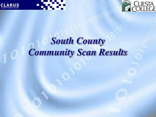 South County  Community Scan Results