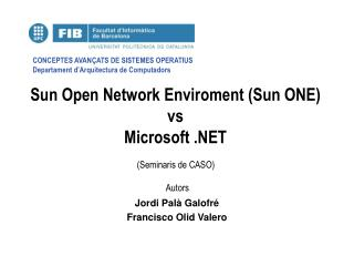 Sun Open Network Enviroment (Sun ONE) vs Microsoft .NET