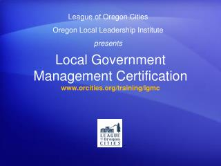 Local Government Management Certification orcities/training/lgmc
