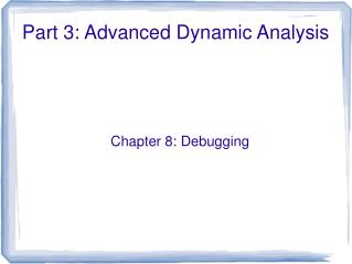 Part 3: Advanced Dynamic Analysis