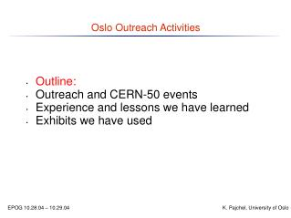 Oslo Outreach Activities