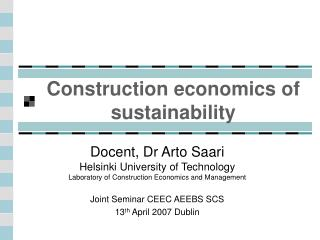 Construction economics of sustainability