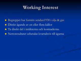 Working Interest