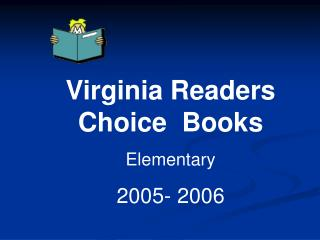 Virginia Readers Choice  Books Elementary  2005- 2006