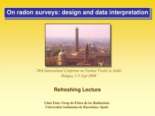 On radon surveys: design and data interpretation
