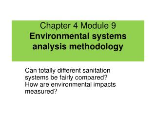 Chapter 4 Module 9 Environmental systems analysis methodology