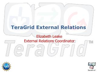 TeraGrid External Relations