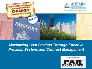 Maximizing Cost Savings Through Effective Process, System, and Contract Management