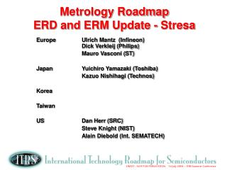 Metrology Roadmap ERD and ERM Update - Stresa