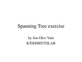 Spanning Tree exercise