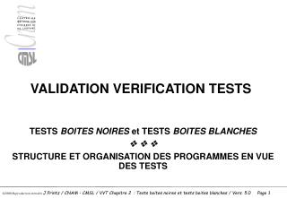 VALIDATION VERIFICATION TESTS